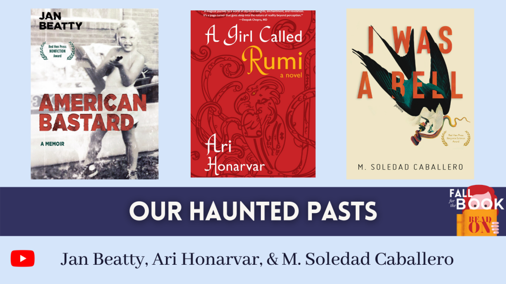Our Haunted Pasts